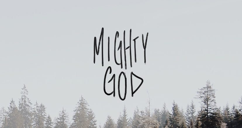 Mighty God - VRSLY Devotional - 12.15.17
