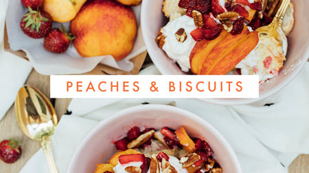 Peaches & Biscuits | The Perfect Summer Dessert
