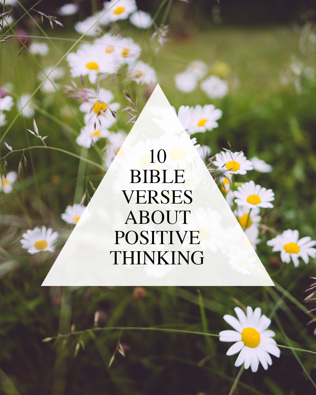 10 verses about positive thinking walk in love