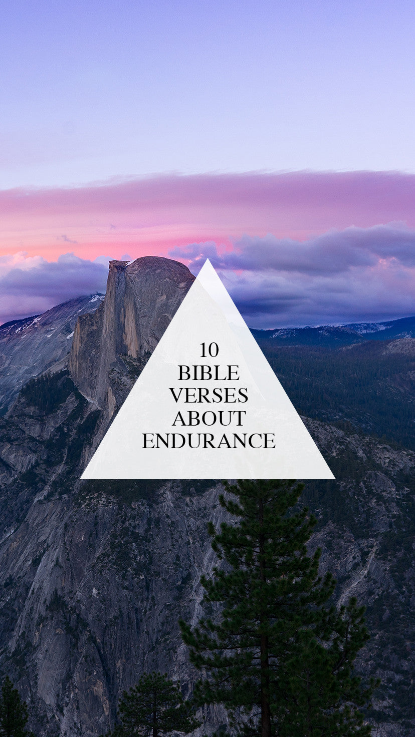 10 Verses About Endurance