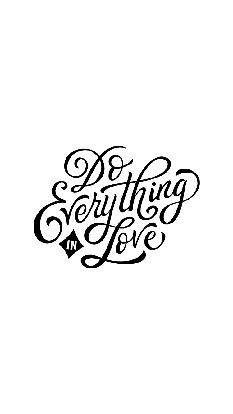 Do Everything In Love Bible Verse Wallpaper