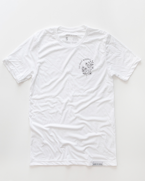 Do Not Worry White T-Shirt