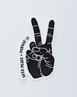 Seek Peace + Pursue It White Die Cut Sticker