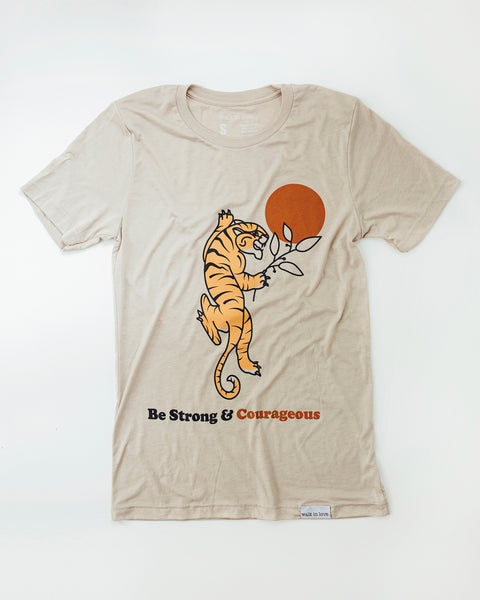 Be Strong + Courageous Tan T-Shirt