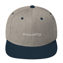 Load image into Gallery viewer, #equality Snapback Hat