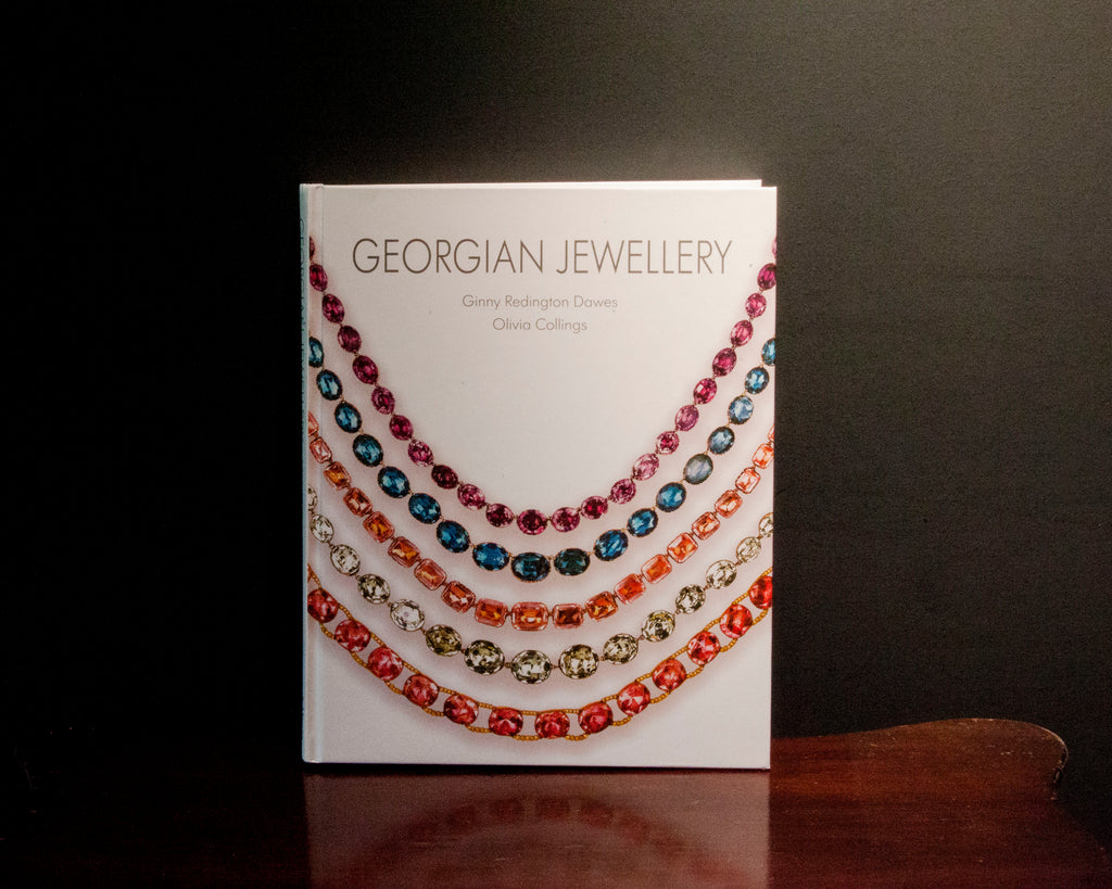 Georgian Jewellery 1714-1830 by Ginny Redington Dawes and Olivia Collings