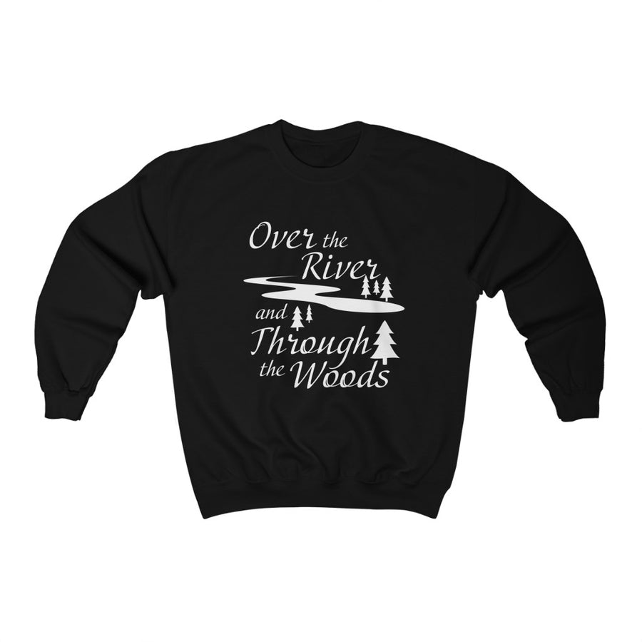 Over the River and Through the Woods, Crewneck Sweatshirt