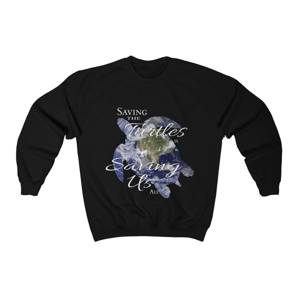 Saving the Turtles is Saving Us All, Unisex Sweatshirt