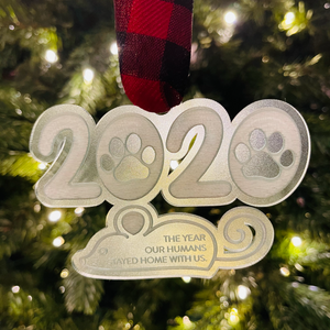 SAMPLE SALE! 2020 The Year Our Humans Stayed Home with Us Ornament (Cat)