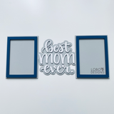"Best Mom Ever Double 5"" x 7"" Picture Frame"