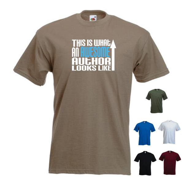 This is What an Awesome Author Looks Like -  Writer Novelist Funny T-shirt Gift