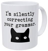 I'm Silently Correcting Your Grammar Coffee Mug with Cat - Funny Author Writer Gift