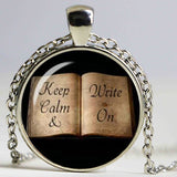 Keep calm and Write On - Inspirational Quote Necklace for Writers and Authors