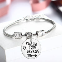 Follow Your Dreams Inspirational Bracelet - Author Writer Gift