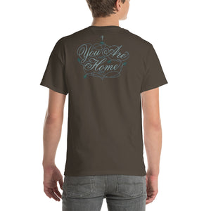 You Are Not Home Yet Short-Sleeve T-Shirt