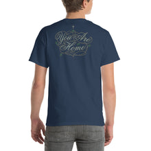 Load image into Gallery viewer, You Are Not Home Yet Short-Sleeve T-Shirt