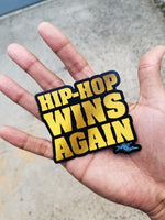 """Hip-Hop Wins Again"" Magnets"