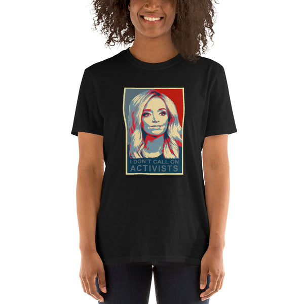 Kayleigh McEnany Press Secretary - I don't call on activists T-Shirt