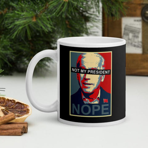 Sleepy Joe Biden NOT My President Liberals Coffee Mug