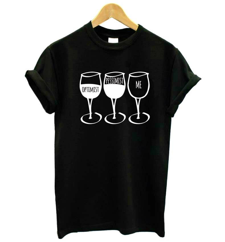 Wine Goblet Pessimist Casual Tshirt. Available in 3 Colours
