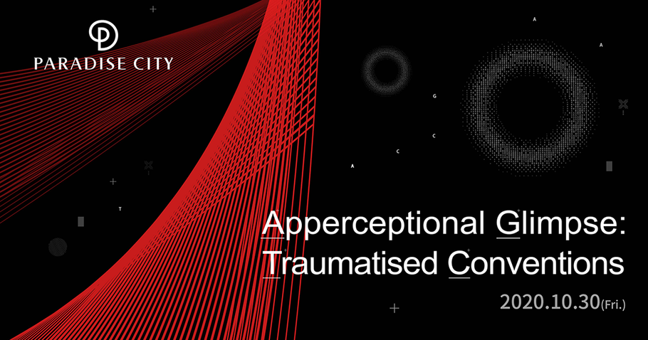 SCR to Livestream 'Apperceptional Glimpse: Traumatised Conventions' Exhibition from Chroma, Paradise City on 30th October