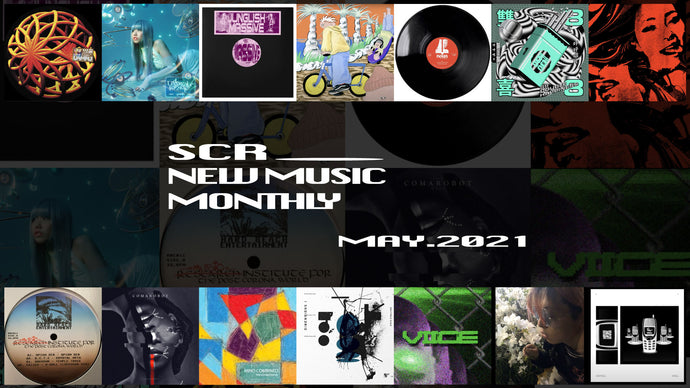 SCR New Music Monthly - May 2021