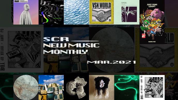SCR New Music Monthly: March 2021