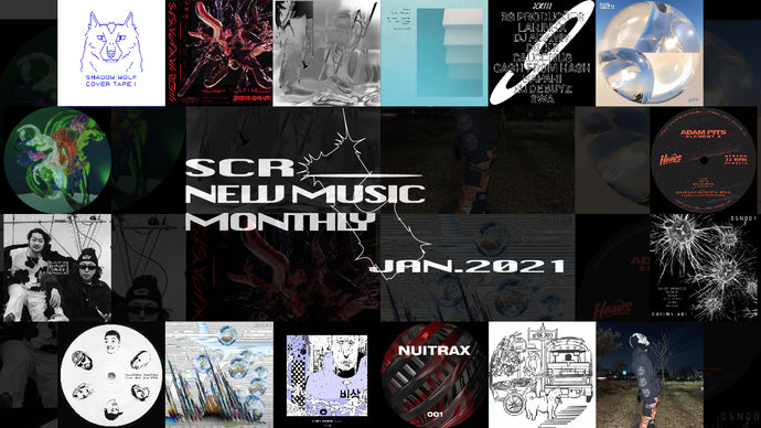 SCR New Music Monthly - Jan 2021
