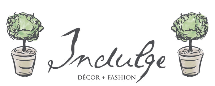 Indulge Decor + Fashion