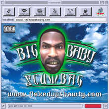 Load image into Gallery viewer, Big Baby Scumbag | Flexedupshawty.com