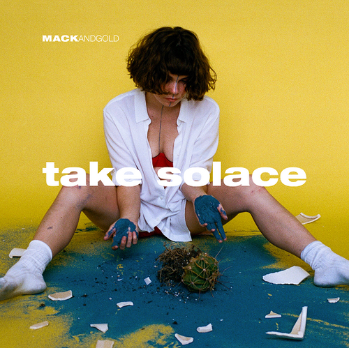 MACKandgold | Take Solace