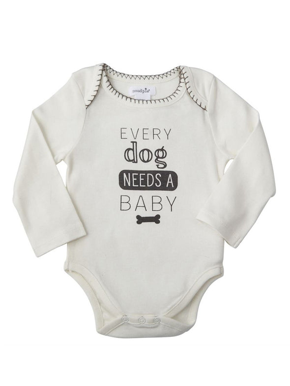 Mud Pie Every Dog Needs a Baby Onesie