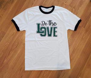 Be the LOve Shirt