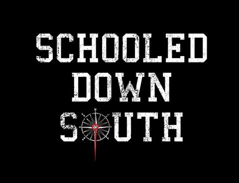 Schooled Down South