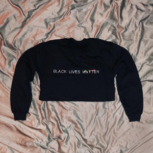 """BLACK LIVES MATTER"" Crop Crewneck"