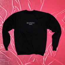 "Load image into Gallery viewer, ""BIRTHDAY GIRL"" Crewneck"