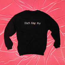 "Load image into Gallery viewer, ""Black Boy Joy"" Crewneck"