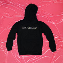 "Load image into Gallery viewer, ""Black Girl Magic""  Hoodie"