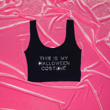 "Load image into Gallery viewer, ""This Is My Halloween Costume"" Crop Tank"