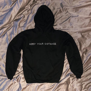 """KEEP YOUR DISTANCE""  Hoodie"
