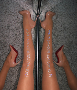 """FUCK YOU YOU FUCKING FUCK"" Dazzling Sheer Tights 