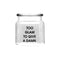 REGENT PRINTED ROUND GLASS JAR WITH GLASS LID - TOO GLAM (550ML)