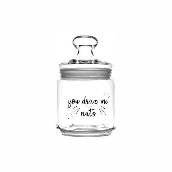 REGENT PRINTED GLASS CANISTER - YOU DRIVE ME NUTS (750ML)