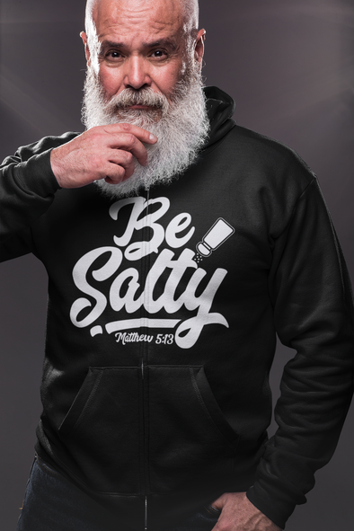 Be Salty ... Unisex Zipper Hoodies