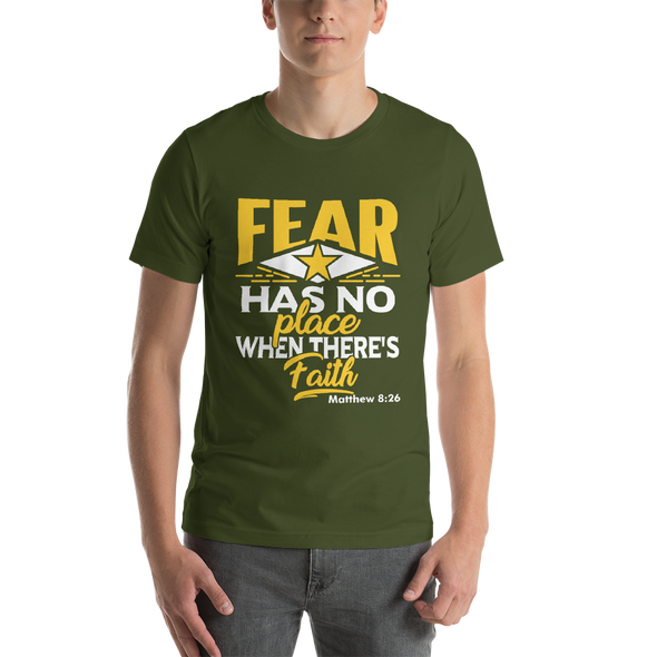 Fear Has No Place - Short-Sleeve Unisex T-Shirt