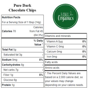 Vegan Pure Dark Chocolate Chips - Nutritional Facts - HAMA Organics