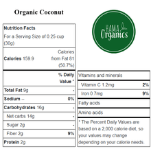 Load image into Gallery viewer, Organic Coconut - Nutritional Values - HAMA Organics