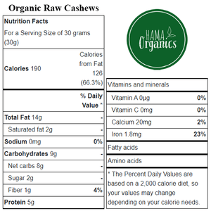 Organic Raw Whole Cashews - Nutritional Values - HAMA Organics
