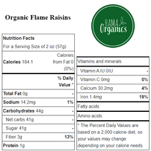 Load image into Gallery viewer, Organic Flame Raisins - Nutritional Values - HAMA Organics