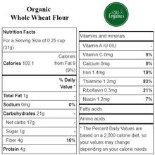 Load image into Gallery viewer, Organic Whole Wheat Flour - Nutritional Values - HAMA Organics